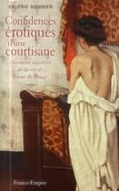 Couverture du livre « Confidences érotiques d'une courtisane » de Valerie Bonnier aux éditions France-empire