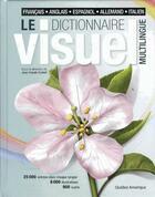 Couverture du livre « Le dictionnaire visuel multilingue » de Jean-Claude Corbeil aux éditions Quebec Amerique