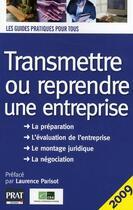 Couverture du livre « Transmettre ou reprendre une entreprise (édition 2009) » de Cra aux éditions Prat