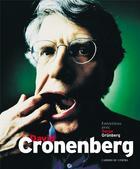 Couverture du livre « David Cronenberg ; entretiens avec Serge Grunberg » de Serge Grunberg aux éditions Cahiers Du Cinema
