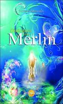 Couverture du livre « Dialogues avec Merlin » de Stephane Monbaron aux éditions Helios