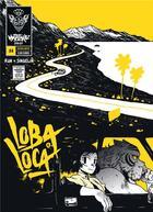 Couverture du livre « Mutafukaz' Loba Loca T.4 » de Guillaume Singelin et Run aux éditions Ankama