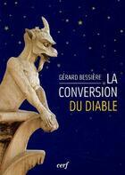 Couverture du livre « La conversion du diable » de Bessiere G aux éditions Cerf
