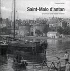 Couverture du livre « Saint-malo d'antan » de Francoise Surcouf aux éditions Herve Chopin
