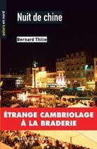 Couverture du livre « Nuit de chine » de Bernard Thilie aux éditions Ravet-anceau