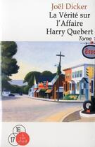 Couverture du livre « La vérité sur l'affaire Harry Québert » de Joel Dicker aux éditions A Vue D'oeil