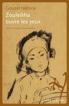 Couverture du livre « Zouleikha ouvre les yeux » de Iakhina Gouzel aux éditions Noir Sur Blanc