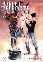 Couverture du livre « Les Zingari t.1 » de Rene Follet et Yvan Delporte aux éditions Hibou