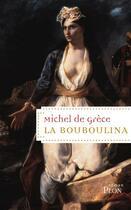 Couverture du livre « La bouboulina » de Michel De Grece aux éditions Plon