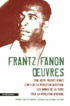 Couverture du livre « Frantz Fanon ; oeuvres » de Frantz Fanon aux éditions La Decouverte