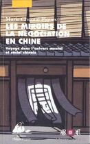 Couverture du livre « Miroirs de la negociation en chine (les) » de Piques/Marie-Chantal aux éditions Picquier