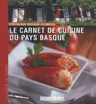 Couverture du livre « Le carnet de cuisine du pays basque » de Stephanie Beraud-Sudreau aux éditions Sud Ouest Editions