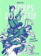 Couverture du livre « Le corps collectif » de Edmond Baudoin aux éditions Bayou Gallisol