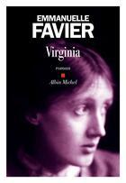 Couverture du livre « Virginia » de Emmanuelle Favier aux éditions Albin Michel
