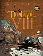 Couverture du livre « Le décalogue t.8 ; Nahik » de Rollin et Giroud aux éditions Glenat
