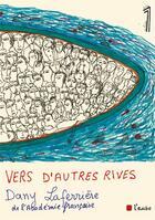 Couverture du livre « Vers d'autres rives » de Dany Laferriere aux éditions Editions De L'aube