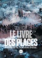 Couverture du livre « Le livre des places » de Collectif Inculte aux éditions Inculte