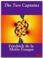 Couverture du livre « The Two Captains » de Friedrich De La Motte Fouque aux éditions Ebookslib