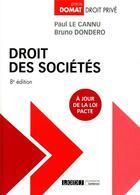 Couverture du livre « Droit des sociétés (8e édition) » de Paul Le Cannu et Bruno Dondero aux éditions Lgdj