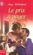 Couverture du livre « Le Prix A Payer » de May Mcgoldrick aux éditions J'ai Lu