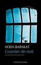 Couverture du livre « Courrier de nuit » de Hoda Barakat aux éditions Sindbad