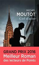 Couverture du livre « Ciel d'acier » de Michel Moutot aux éditions Points