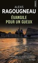 Couverture du livre « Évangile pour un gueux » de Alexis Ragougneau aux éditions Points