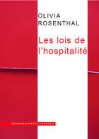 Couverture du livre « Les lois de l'hospitalité » de Olivia Rosenthal aux éditions Inventaire Invention