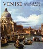 Couverture du livre « Venise, Canaletto Et Ses Rivaux » de Beddington Charles aux éditions Fonds Mercator