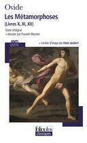 Couverture du livre « Les métamorphoses ; livres X, XI, XII » de Ovide aux éditions Gallimard