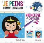 Couverture du livre « Je peins comme un grand ; chevalier et princesse » de Sophie Rohrbach aux éditions Fleurus