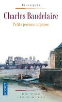 Couverture du livre « Petits poèmes en prose » de Charles Baudelaire aux éditions Pocket