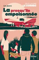 Couverture du livre « La presqu'île empoisonnée » de Guillaume Le Cornec aux éditions Rocher