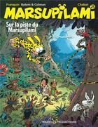 Couverture du livre « Marsupilami T.25 ; sur la piste du Marsupilami » de Batem et Stephane Colman et Andre Franquin et Chabat aux éditions Marsu Productions