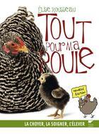 Couverture du livre « Tout pour ma poule » de Elise Rousseau aux éditions Delachaux & Niestle