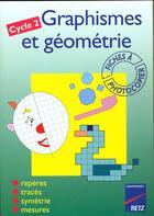 Couverture du livre « Graphismes et géometrie ; cycle 2 ; fiches à photocopier » de Fontaine/Lamblin aux éditions Retz