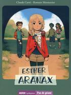 Couverture du livre « Esther Aranax » de Claude Carre aux éditions Philippe Auzou