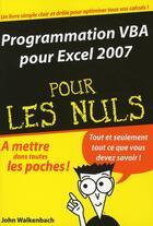 Couverture du livre « Programmation vba pour excel 2007 poche pour les nuls » de John Walkenbach aux éditions First Interactive