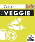 Couverture du livre « Cuisine veggie » de Collectif aux éditions Artemis