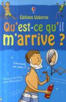 Couverture du livre « Qu'est ce qu'il m'arrive ? garçons » de Alex Frith aux éditions Usborne