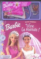 Couverture du livre « Vive La Mariee » de Collectif aux éditions Hachette Jeunesse