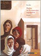 Couverture du livre « Najwa ou la mauvaise réputation » de Kochka aux éditions Grasset Et Fasquelle