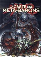 Couverture du livre « La caste des Méta-Barons ; INTEGRALE T.4 A T.6 » de Alexandro Jodorowsky et Juan Gimenez aux éditions Humanoides Associes