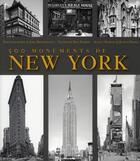 Couverture du livre « 500 monuments de New-York » de Judith Dupre aux éditions Place Des Victoires