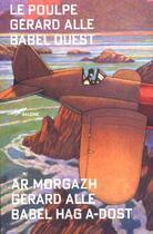 Couverture du livre « Babel Ouest » de Gerard Alle aux éditions Baleine