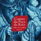 Couverture du livre « Contes du pays de Retz » de Gilles Perraudeau aux éditions Geste