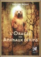 Couverture du livre « L'oracle des animaux divins » de Laila Del Monte aux éditions Vega