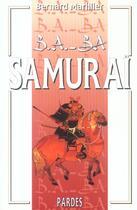 Couverture du livre « Samourai » de Bernard Marillier aux éditions Pardes