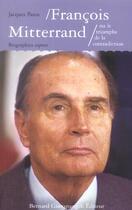 Couverture du livre « Francois Mitterrand Ou Le Triomphe De La Contradiction » de Jacques Patoz aux éditions Giovanangeli