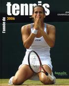 Couverture du livre « L'année du tennis 2006 » de Jean Couvercelle aux éditions Calmann-levy